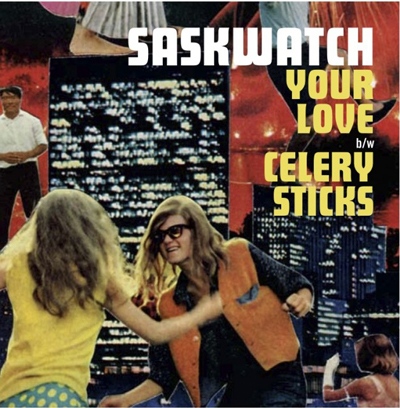SASK103-Saskwatch-Your-Love