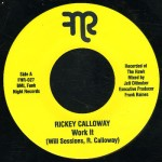 "RICKEY CALLOWAY ""Work It"""